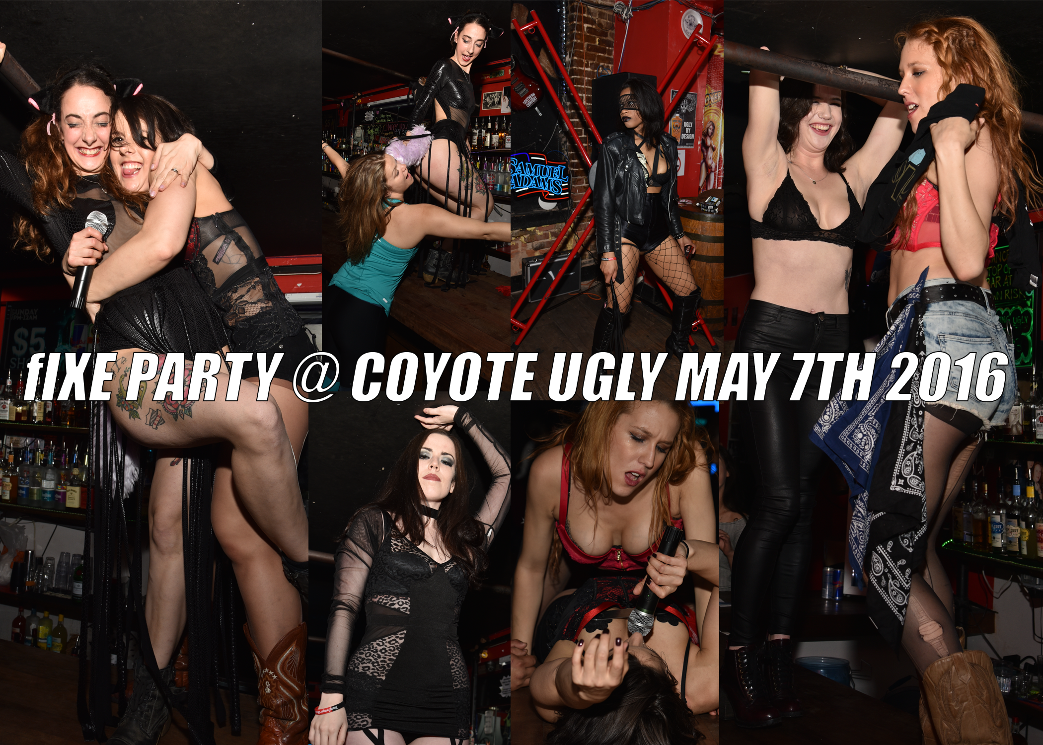fIXE Party @ Coyote Ugly May 7th 2016 Photos